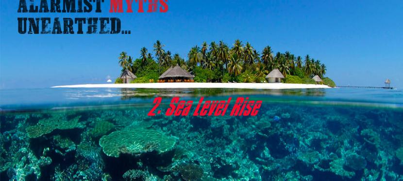 TOP 10 Climate Change Alarmist Myths Unearthed : #2 SEA LEVELRISE